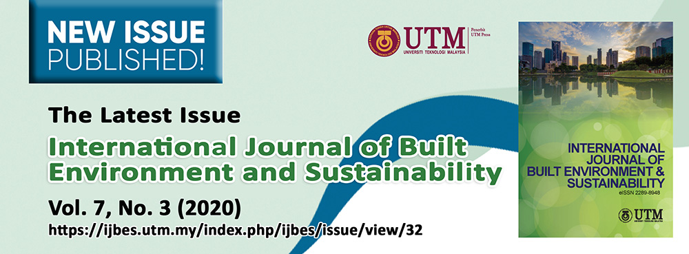 View Vol. 7 No. 3 (2020): International Journal of Built Environment and Sustainability Volume 7, Issue 3, 2020