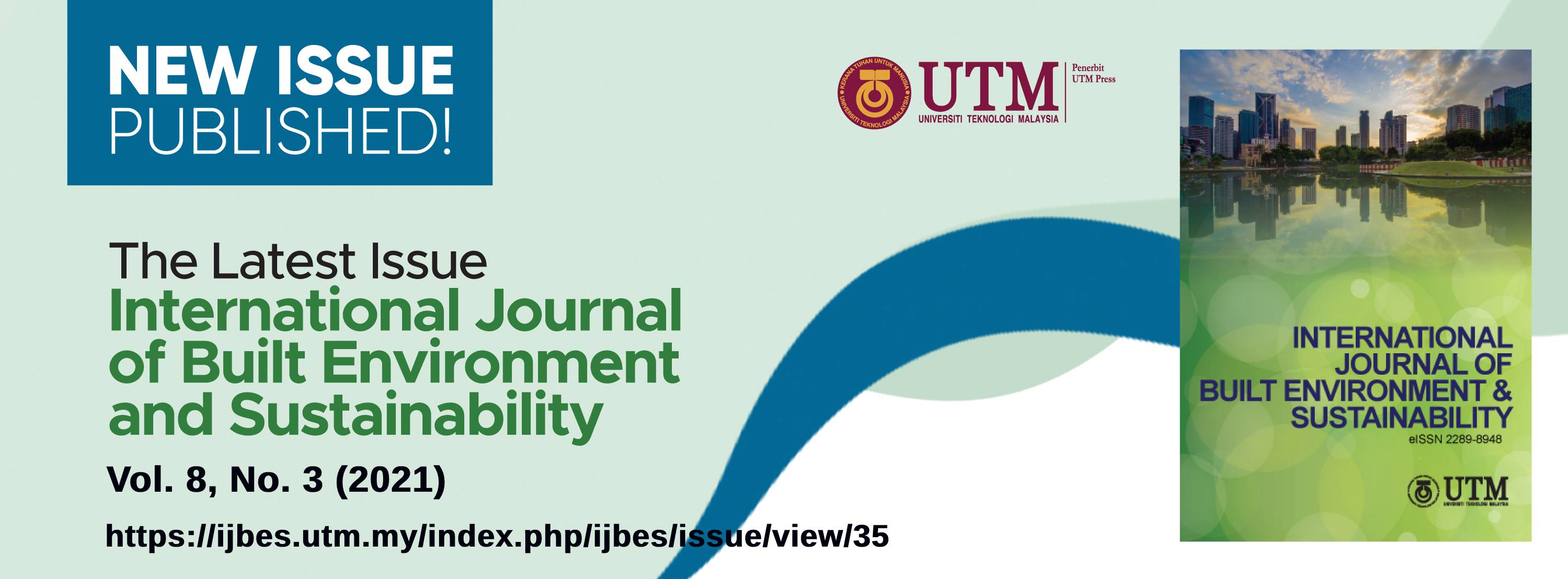 View Vol. 8 No. 3 (2021): International Journal of Built Environment and Sustainability, Volume 8, Issue 3, 2021